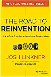 Josh Linkner the road to reinvention