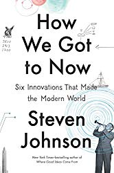 steven johnson how we got to now